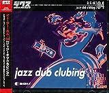 B・G・M 04 jazzy dub clubing