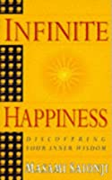 Infinite Happiness: Discovering Your Inner Wisdom