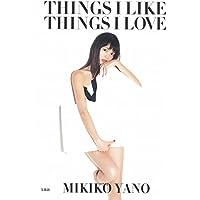 矢野未希子スタイルブック『THINGS I LIKE THINGS I LOVE』