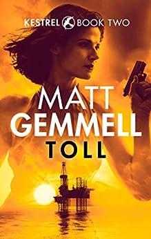 Toll (Kestrel Book 2) by [Gemmell, Matt]
