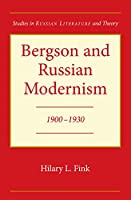 Bergson and Russian Modernism: 1900-1930 (Srlt)