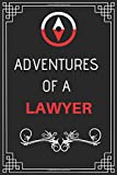 Adventures of A Lawyer: Perfect Gift Who Love Adventure (100 Pages, Design Notebook, 6 x 9) (Cool Idea Notebooks) Paperback