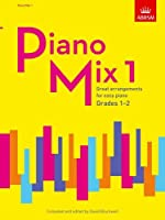 Piano Mix 1: Great arrangements for easy piano
