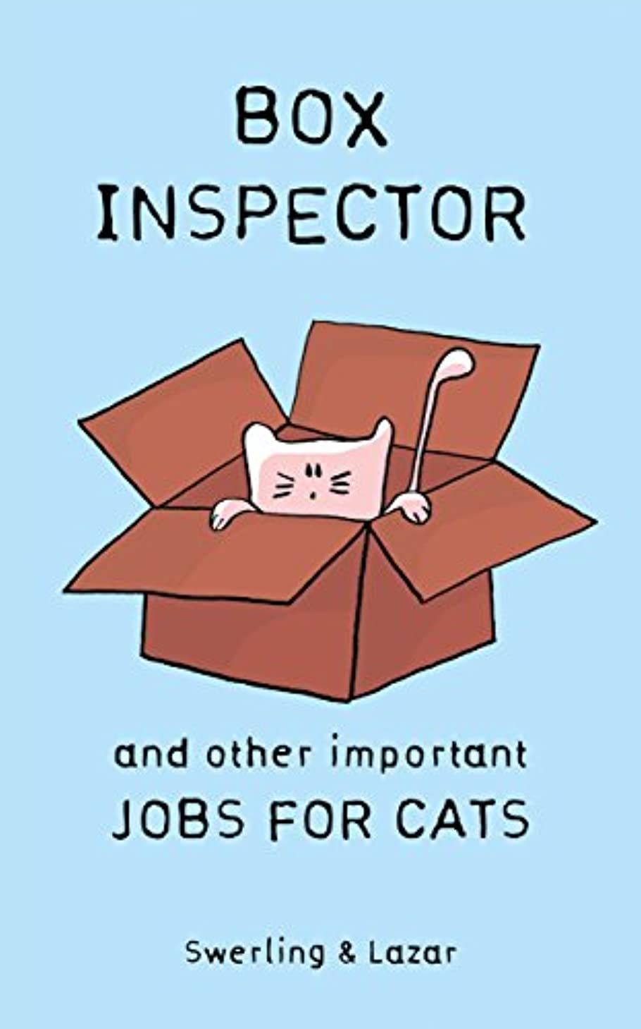 Box Inspector and other Important Jobs for Cats (English Edition)