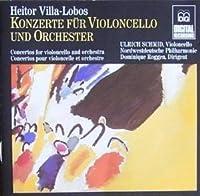 Villa-Lobos: Cello Concerto No. 1, Op. 50 (1915), Cello Concerto No. 2 (1953) by Ulrich Schmid (1989-05-03)