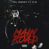 Main Road (feat. K.O) [Explicit]
