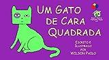 Um Gato de Cara Quadrada (Portuguese Edition)