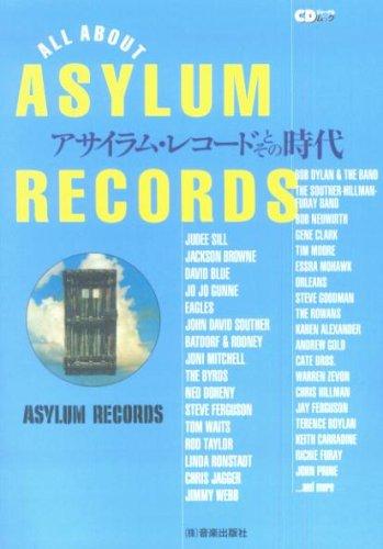 ASYLUM RECORDS-アサイラム・レコードとその時代 (CDジャーナルムック)の詳細を見る