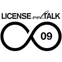 LICENSE vol.TALK ∞09