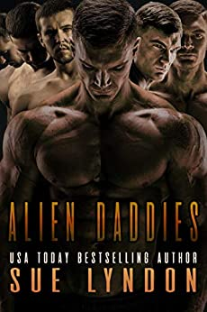 Alien Daddies: A Sci-Fi Reverse Harem Romance by [Lyndon, Sue]