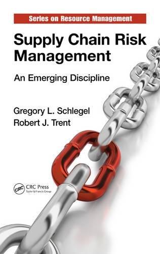 Download Supply Chain Risk Management: An Emerging Discipline (Resource Management) 1482205971