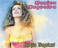 Bahia tropical [Single-CD]