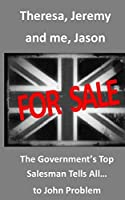The Government's Top Salesman Tells All