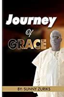 JOURNEY OF GRACE: MY LIFE STORY