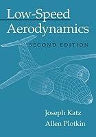 Low-Speed Aerodynamics: Second Edition (Cambridge Aerospace Series)