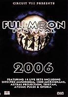 Fullmoon Festival 2006 [DVD] [Import]