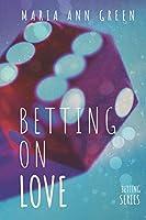 Betting On Love (Betting Series)