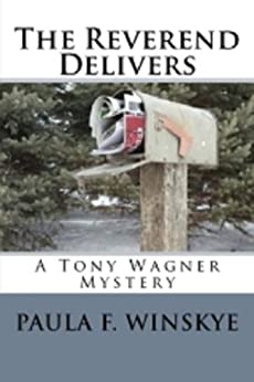 The Reverend Delivers (Tony Wagner Mysteries Book 5) by [Winskye, Paula F]