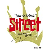HOW TO DANCE STREET リズムの基本 [DVD]