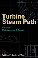 Turbine Steam Path: Maintenance and Repair