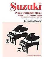 Suzuki Piano Ensemble Music: 2 Pianos - 4 Hands: Second Piano Accompaniments (Suzuki Method Ensembles)