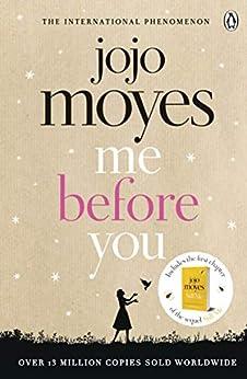 Me Before You: The international bestselling phenomenon by [Moyes, Jojo]
