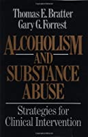 Alcoholism and Substance Abuse: Strategies for Clinical Intervention【洋書】 [並行輸入品]