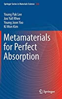 Metamaterials for Perfect Absorption (Springer Series in Materials Science)