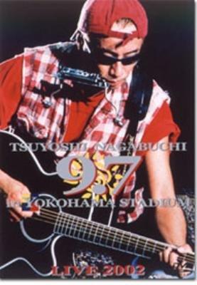 長渕剛 9.7 in 横浜スタジアム LIVE 2002 [...