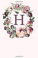 H: Pink Monogram Sketchbook | 110 Sketchbook Pages (6 x 9) | Soft Pink Roses and Peonies in a Watercolor Monogram Sketch Notebook | Personalized Initial Letter Journal | Monogramed Sketchbook
