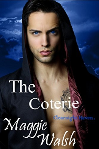 The Coterie (Clearnight Haven Book 1) (English Edition)の詳細を見る