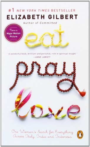 Eat, Pray, Love: One Woman's Search for Everything Across Italy, India and Indonesia (international export edition)の詳細を見る