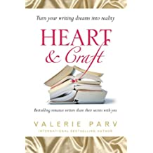 Heart and Craft: Bestselling romance writers share their secrets