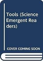 Tools (Science Emergent Readers)