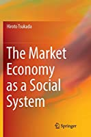 The Market Economy as a Social System