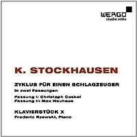Stockhausen: Zyklus fur einen Schlagzeuger; Klavierstuck X by Christoph Caskel (2012-11-13)