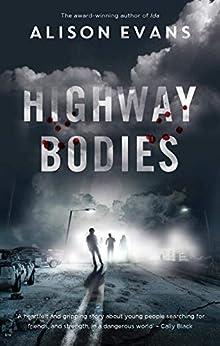 Highway Bodies by [Evans , Alison ]