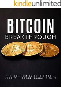 Bitcoin Breakthrough (How to bitcoin Book 1) (English Edition)