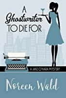 A Ghostwriter to Die for (Jake O'Hara Mystery)