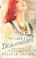 Devlin's Descendant (White Aura)