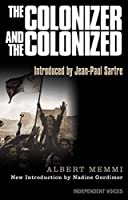 The Colonizer and the Colonized by Albert Memmi(2016-04-11)