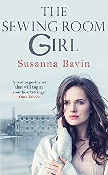 The Sewing Room Girl by [Bavin, Susanna]