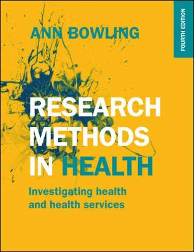 Download Research Methods in Health (UK Higher Education OUP Humanities & Social Sciences Health) 0335262740