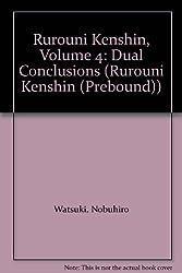 Rurouni Kenshin 4: Dual Conclusions (Rurouni Kenshin (Prebound))