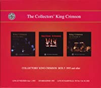 COLLECTORS' KING CRIMSON [BOX5]-1995 and after