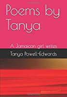 Poems by Tanya: A Jamaican girl writes