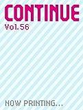 CONTINUE Vol.56