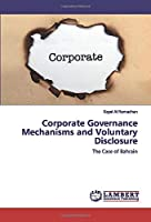 Corporate Governance Mechanisms and Voluntary Disclosure: The Case of Bahrain
