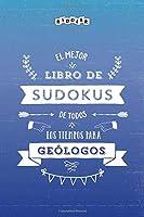 El mejor libro de Sudokus de todos los tiempos para geólogos
