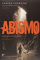 Abismo - Trilogia Da Luz. Volume 3